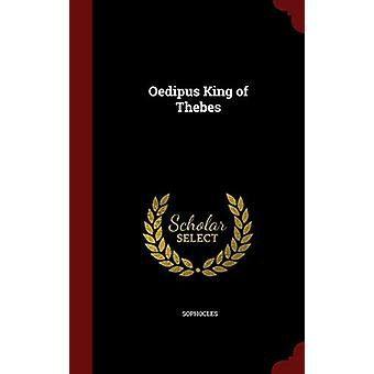 Oedipus King of Thebes by Sophocles - 9781296561543 Book