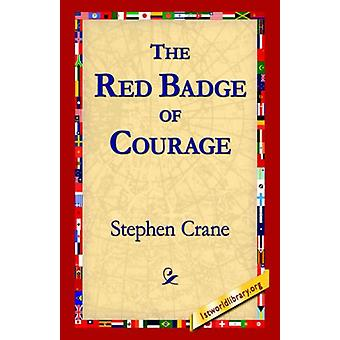 The Red Badge of Courage by Stephen Crane - 9781421806693 Book