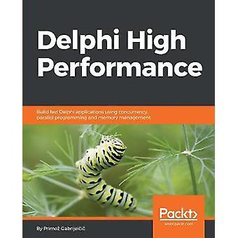 Delphi High Performance - Rakenna nopeita Delphi-sovelluksia concurrin avulla
