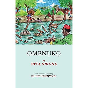 Omenuko by Pita Nwana - 9781940729176 Book