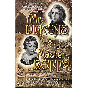 Mr Dickens & Master Betty