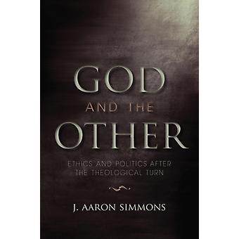 God and the Other by J. Aaron Simmons