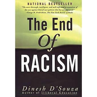 The End of Racism by Dinesh DSouza