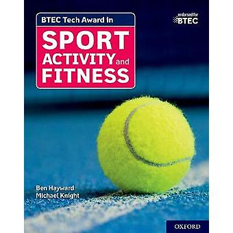 BTEC Tech Award in Sport Activity and Fitness: Student Book