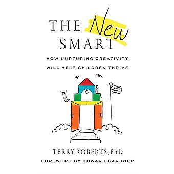 The New Smart by Terry Roberts