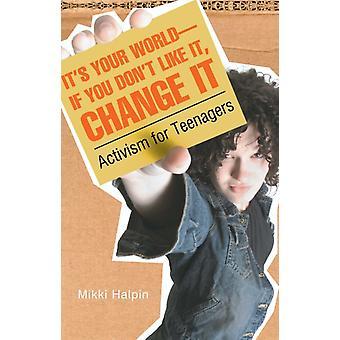 Voit muuttaa Mikki Halpinin teini-ikäisten maailmanaktivismia
