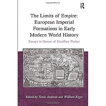 The Limits of Empire: European Imperial Formations� in Early Modern World History: Essays in Honor of Geoffrey Parker