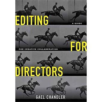 Editing for Directors