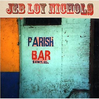Jeb Loy Nichols - Parish Bar [Vinyl] USA importeren