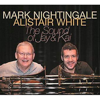 Mark Nightingale & Alistair White - lyd af Jay & Kai [CD] USA import