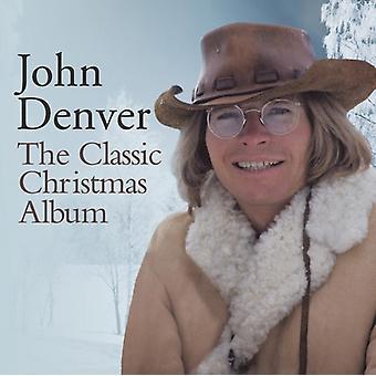 ジョン ・ デンバー - 古典的なクリスマス ・ アルバム [CD] USA 輸入