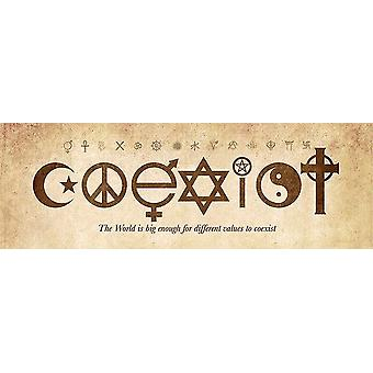Coexist Poster  The World is big enough for different values to coexist. Kleinformat T�rposter