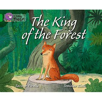 The King of the Forest - Band 05/Green (Collins Big Cat) von Collins Bi