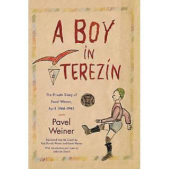 Een jongen in Terezin - de privé-dagboek van Pavel Weiner - April 1944-die