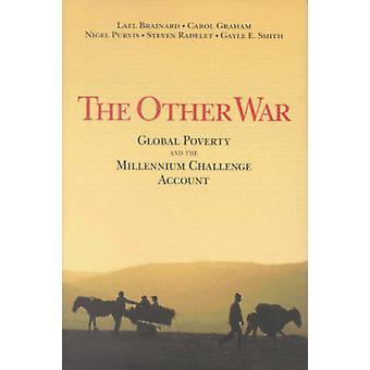 De andere oorlog - wereldwijde armoede en de Millennium Challenge Account door