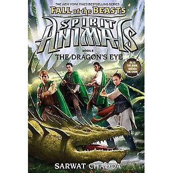 Fall of the Beasts 8 - The Dragon's Eye by Sarwat Chadda - 97813381167