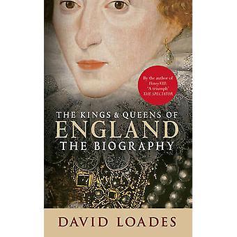 Kings & Queens of England - biografi af David M. Loades - 978