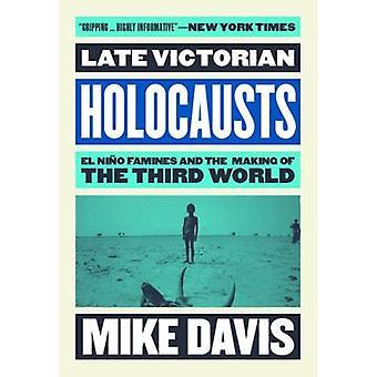 Późno wiktoriańskiej całopalenia, Mike Davis - 9781784786625 książki