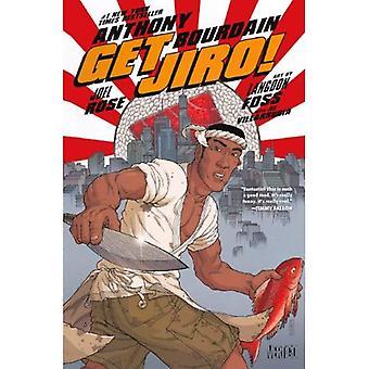 Jiro bekommen