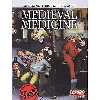 Middelalderske medisin (Raintree Freestyle: medisin gjennom tidene)