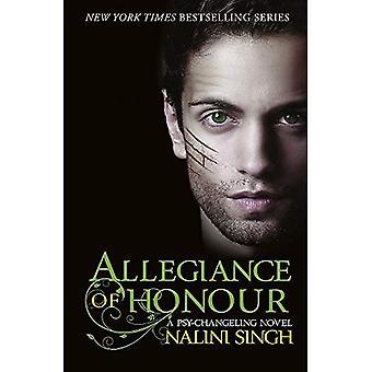 Allégeance d'honneur: volume 15 (la série de Psy-Changeling)
