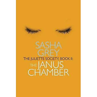 The Juliette Society: Janus Chamber Book II (The Juliette Society Trilogy)