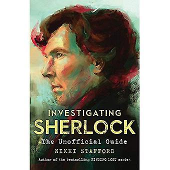 Onderzoeken van Sherlock: Een onofficiële gids
