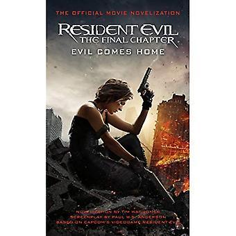 Resident Evil: Das letzte Kapitel (die offizielle Film-Roman)