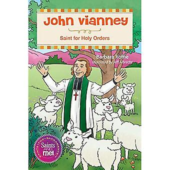 John Vianney: Saint of Holy Orders (Saints and Me)