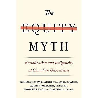 Le mythe de l'équité: La racialisation et indigénéité dans une université canadienne