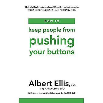 Comment faire pour empêcher les gens de pousser vos boutons