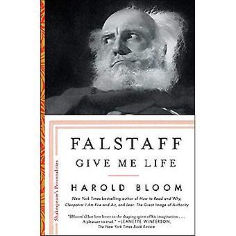 Falstaff: Geef Me leven (Shakespeare's persoonlijkheden)
