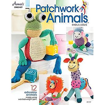 Patchwork Animals: 12 Adorable Animals Made Using� Worsted-Weight Yarn