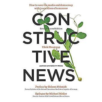 Rakentava Uutiset: Miten säästää tiedotusvälineiden ja demokratian journalismin tulevaisuuden