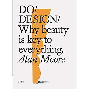 Design: Miksi kauneus on avain kaikkeen.
