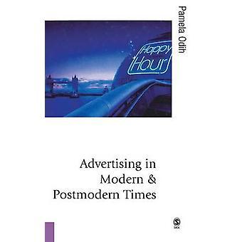 Reklam i moderna och postmoderna tider av Odih & Pamela