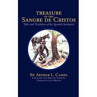 Schatz der Sangre de Cristos Geschichten und Traditionen des spanischen Südwestens von Campa & Arthur L.