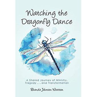 Regarder la danse libellule: un voyage partagé du ministère, la tragédie... et transformation