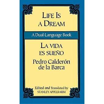 La Vida es Sueno / Life is a Dream by Pedro Calderon de la Barca - St