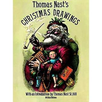 Thomas Nast's Christmas Drawings (2nd Revised edition) by Thomas Nast