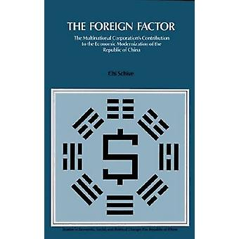The Foreign Factor - The Multinational Corporation's Contribution to t