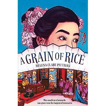 A Grain Of Rice by A Grain Of Rice - 9781524765521 Book