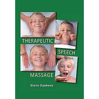 Terapeutisk tale massasje av Dyakova & Elena