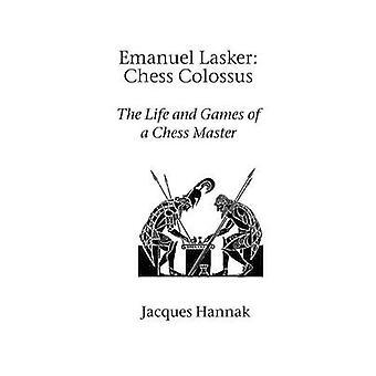Emanuel Lasker Schaken Colossus door Hannak & Jacques