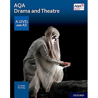 AQA Drama and Theatre A Level and AS by Fielder