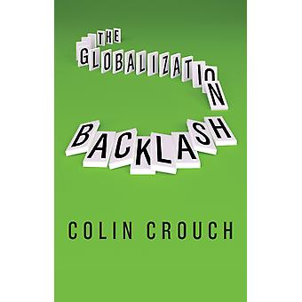 Globalization Backlash by Colin Crouch