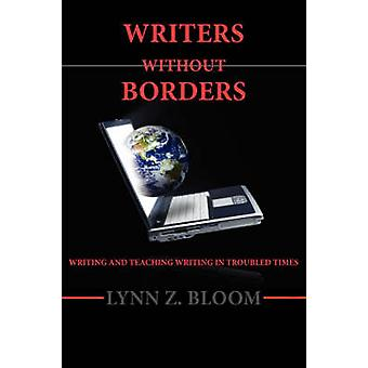 Writers Without Borders by Bloom & Lynn Z.