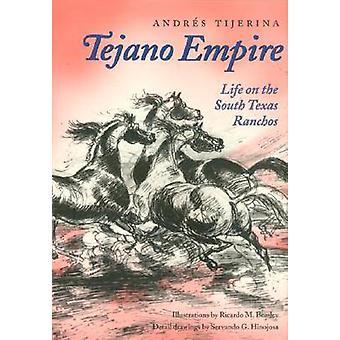 Tejano Empire by Tijerina & Andrs