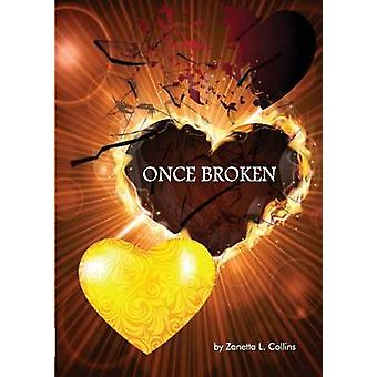 Once Broken by Collins & Zanetta L