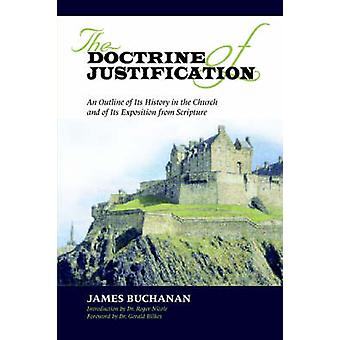 THE DOCTRINE OF JUSTIFICATION by Buchanan & James